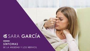 Síntomas de la ansiedad y los nervios